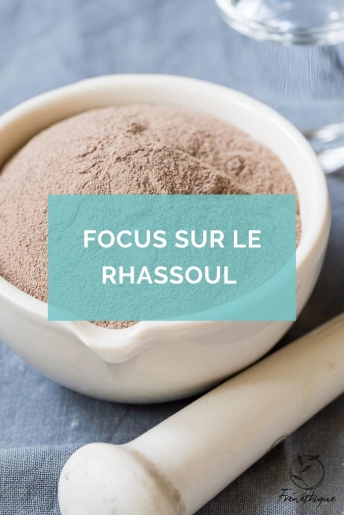 focus sur de la poudre de rhassoul