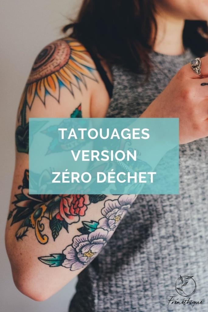 prendre soin de ses tatouages en version zéro déchet